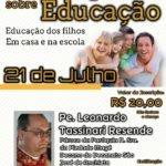 Simpósio sobre a educação dos filhos acontece em julho